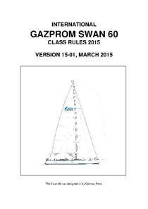 2015 Gazprom Swan 60 Class Rules