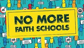 no more faith schools.png